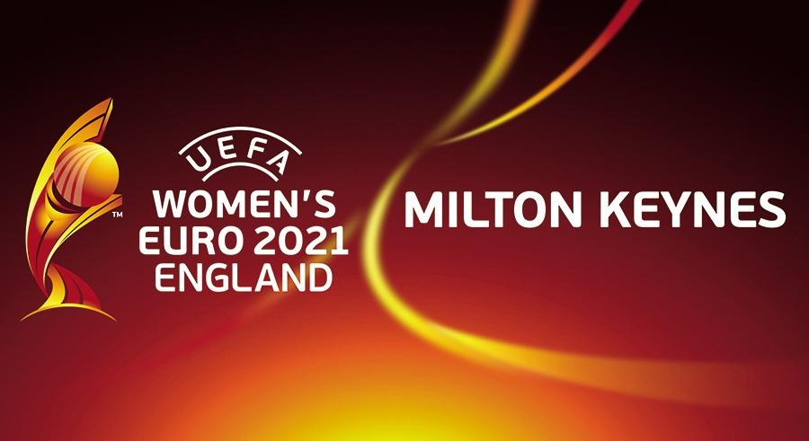 UEFA Women's EURO 2021 in coming to Milton Keynes