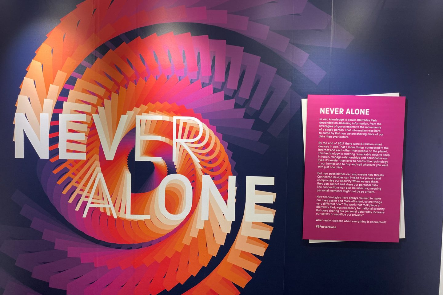 Never Alone Exhibition at Bletchley Park